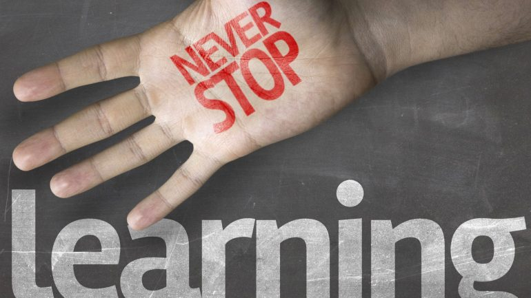 """never stop learning"""""""